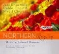 CMEA Connecticut Northern Region Middle School Choir & Jazz 2-20-2016 CD & DVD