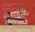 MENC All-Northwest Jazz Band and Jazz Choir 2011 CD