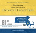 MMEA Massachusetts 2019 Northeastern Senior Festival Orchestra and Concert Band 1-12-2019 CD/DVD