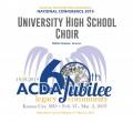 ACDA 2019 National - University High School CD/DVD