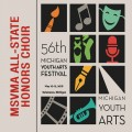 Michigan Youth Arts Festival MYAF 2018 MSVMA All-State Honors Choir 5-12-2018 CD/DVD