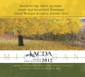 ACDA Michigan 2012 Northwest H.S. Serenade! Lincoln H.S. Split Dimensions Central Michigan University Chamber Choir