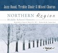 CMEA Connecticut Northern Region Middle School 2017 Chorus & Jazz 3-25-2017 CD/DVD